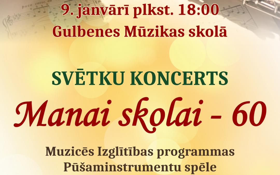 """Koncerts """"Manai skolai – 60"""" Izglītības programmas Pūšaminstrumentu un Sitaminstrumentu spēles audzēkņi un pedagogi"""