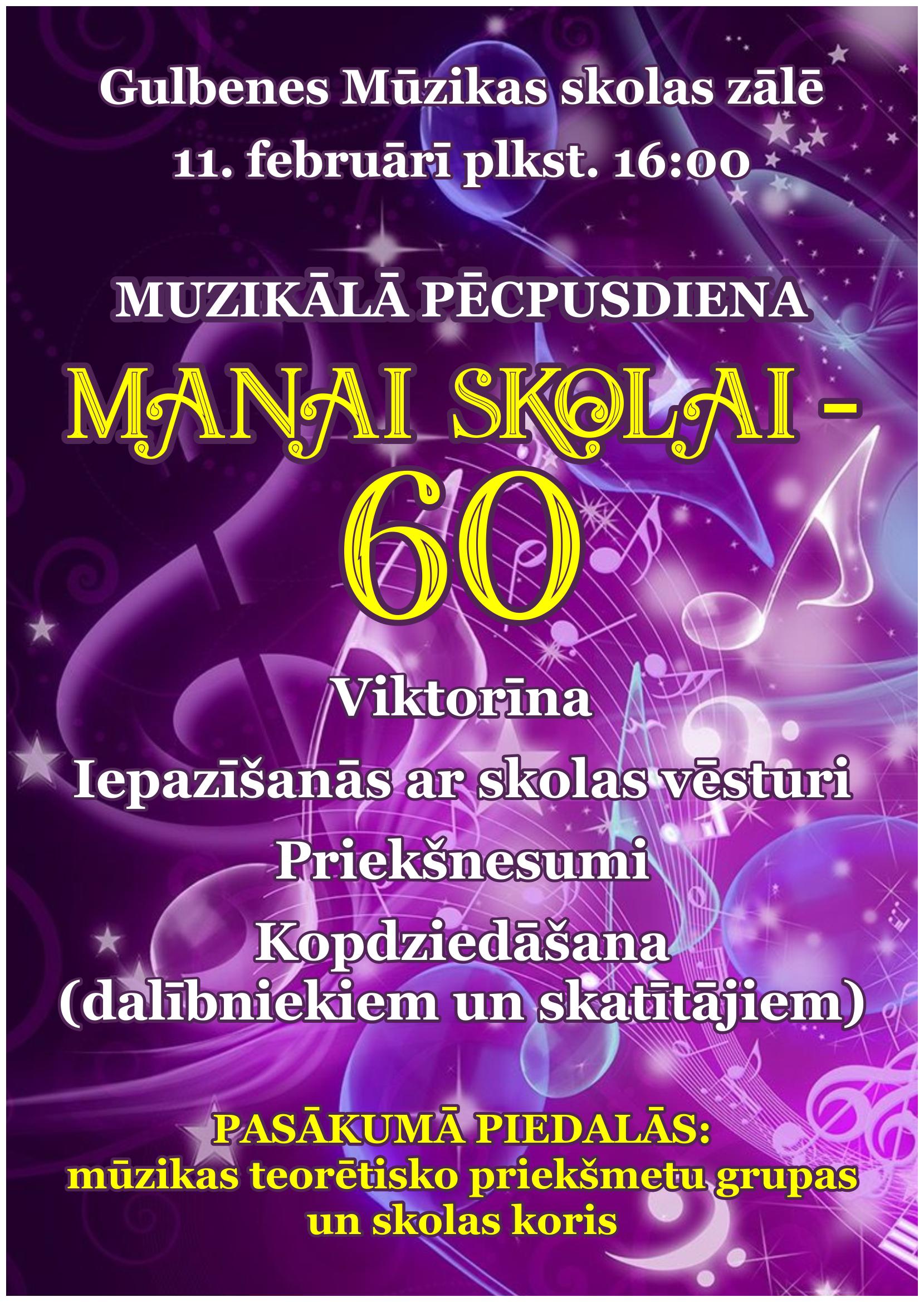 """Muzikālā pēcpusdienas """"MANAI SKOLAI – 60"""""""
