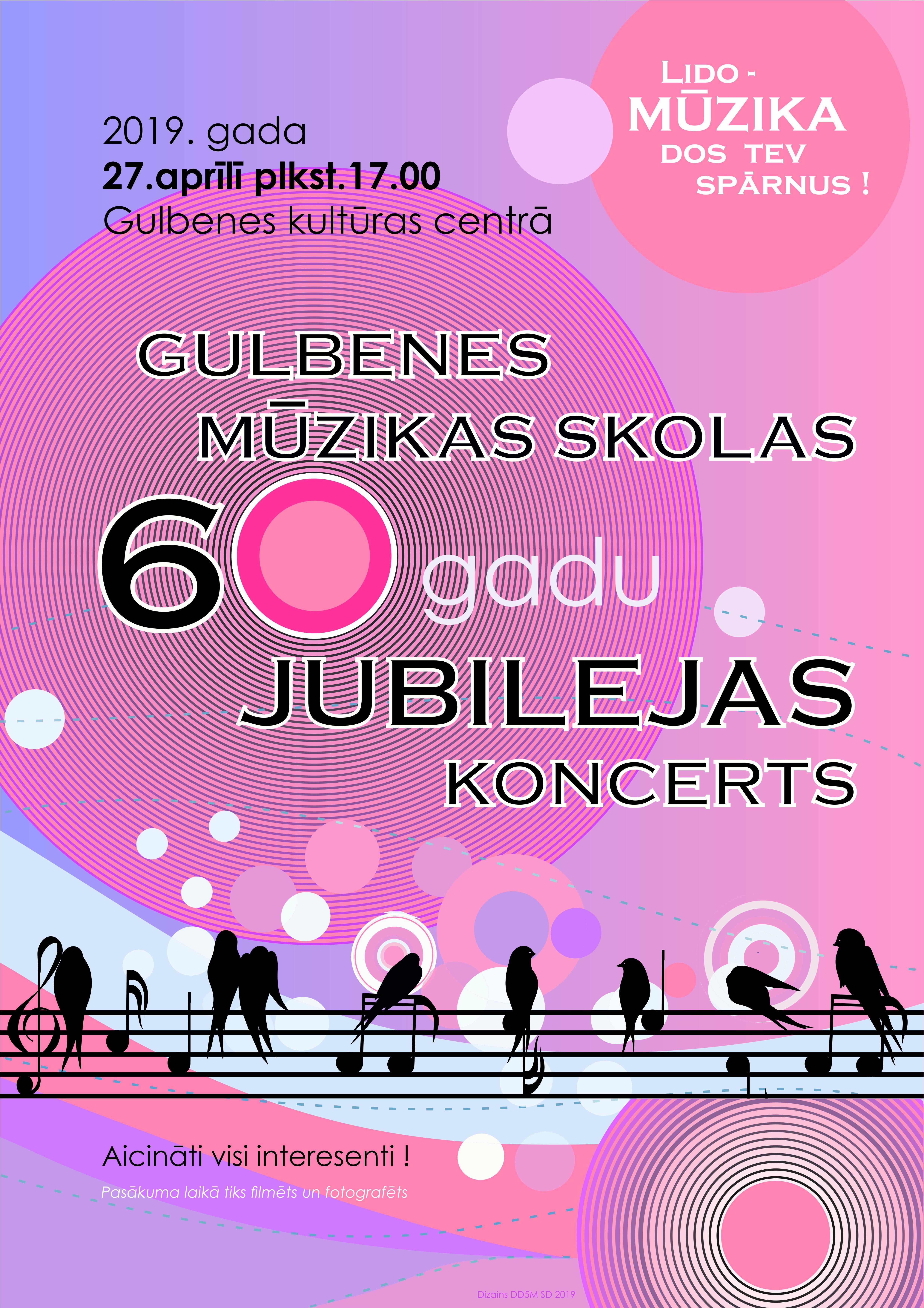 Gulbenes Mūzikas skolas 60 gadu jubileja
